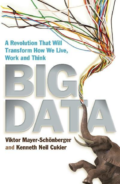 big-data-a-revolution-that-will-transform-how-we-live-work-and-think